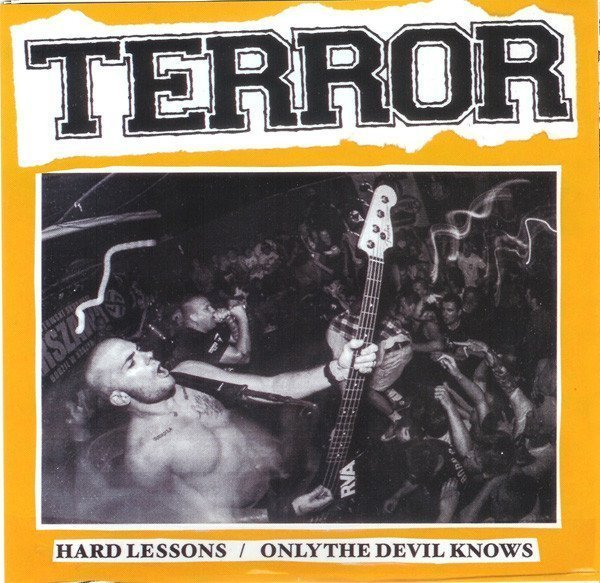 Terror - Hard Lessons / Only The Devil Knows