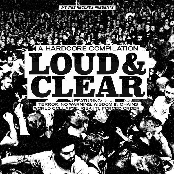 Terror - Loud & Clear - A Hardcore Compilation