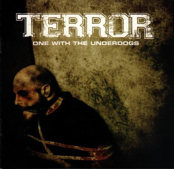 Terror - One With The Underdogs