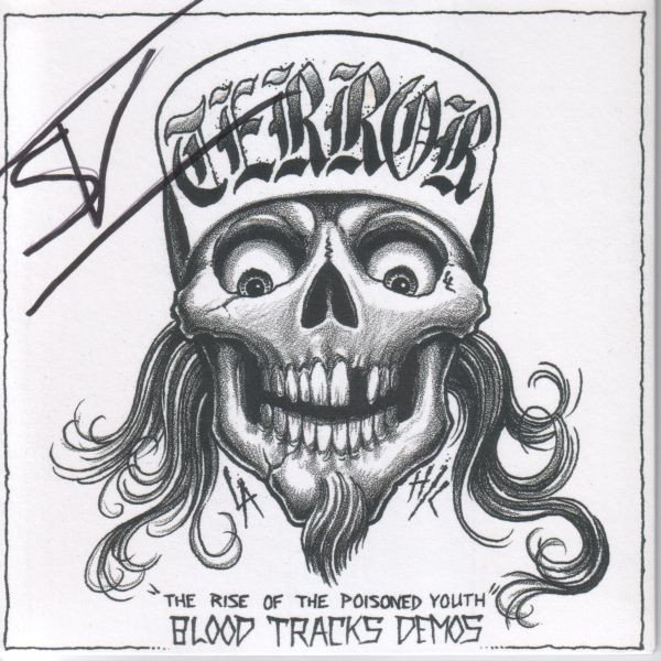 Terror - The Rise Of The Poisoned Youth - Blood Tracks Demos