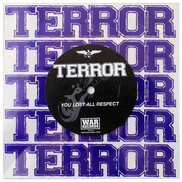 Terror - You Lost All Respect