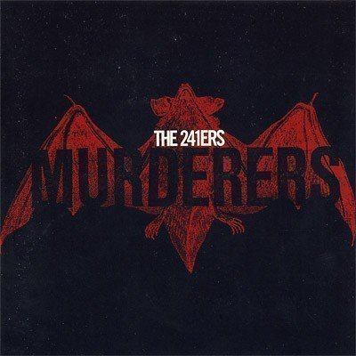 The 241ers - Murderers