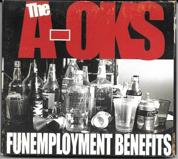 The A oks - FunEmployment Benefits