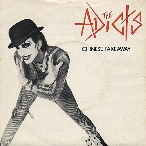The Adicts - Chinese Takeaway