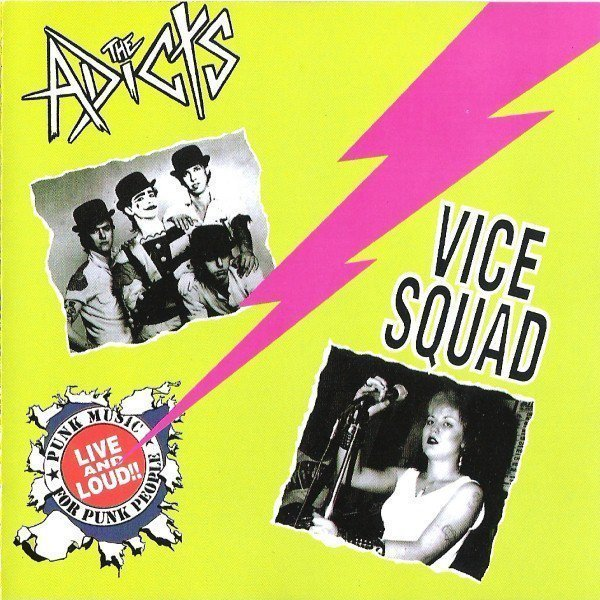 The Adicts - Live And Loud!!