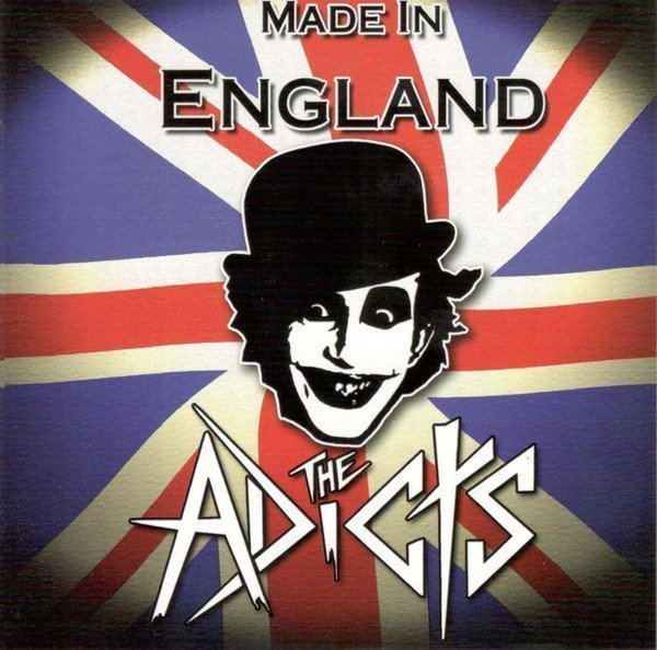 The Adicts - Made In England