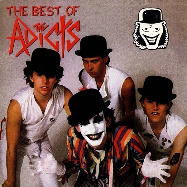 The Adicts - The Best Of The Adicts