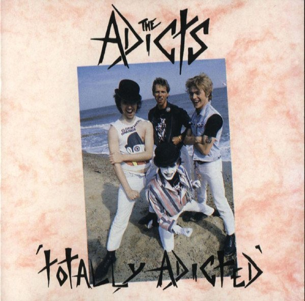The Adicts - Totally Adicted