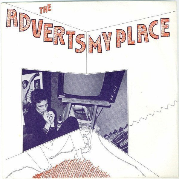 The Adverts - My Place