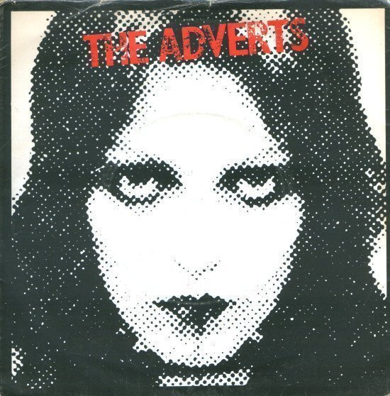 The Adverts - One Chord Wonders / Quick Step