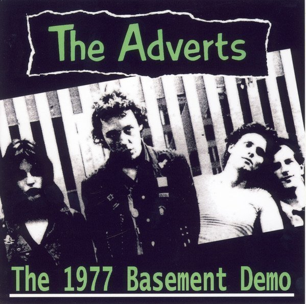 The Adverts - The 1977 Basement Demo