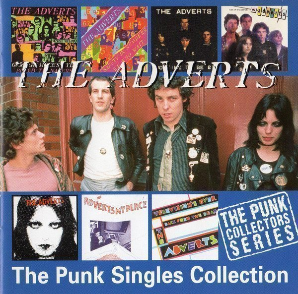 The Adverts - The Punk Singles Collection