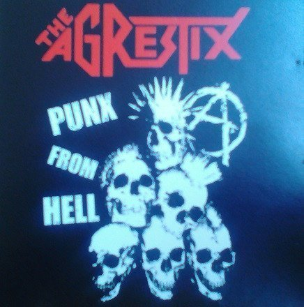 The Agrestix - Punx From Hell
