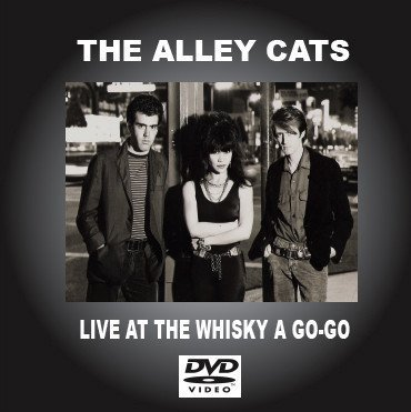 The Alley Cats - Live At The Whisky A Go Go