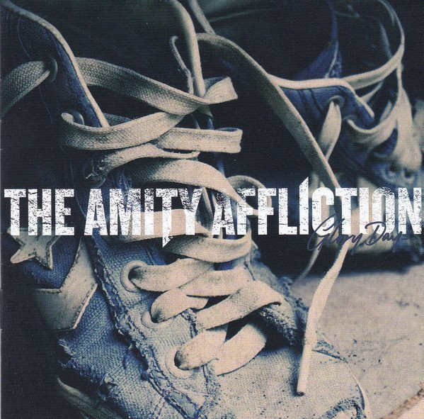 The Amity Affliction - Glory Days