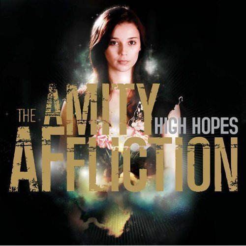 The Amity Affliction - High Hopes
