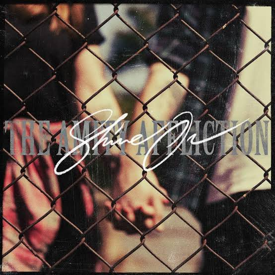 The Amity Affliction - Shine On