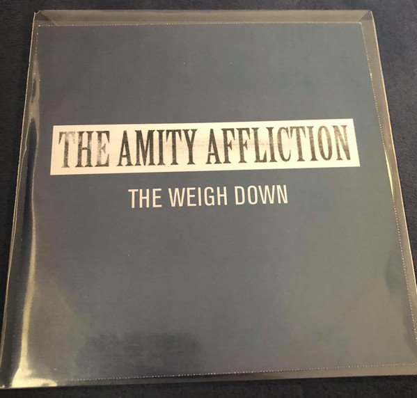 The Amity Affliction - The Weigh Down