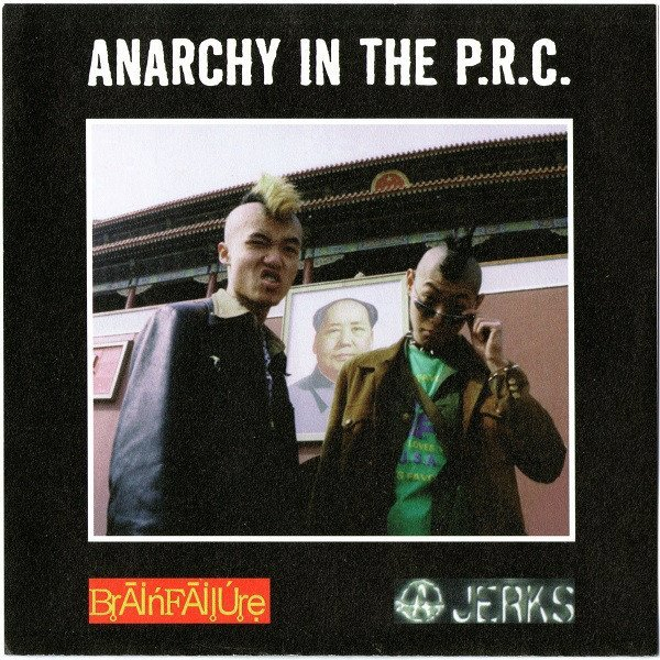 The Anarchy Jerks - Anarchy In The P.R.C.