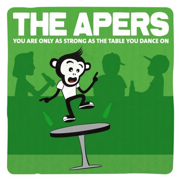 The Apers/sons Of Budha - You Are Only As Strong As The Table You Dance On