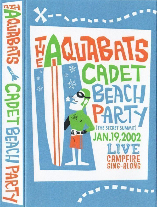The Aquabats -  Cadet Beach Party