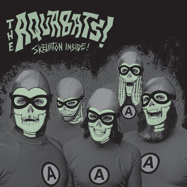 The Aquabats - Skeleton Inside!