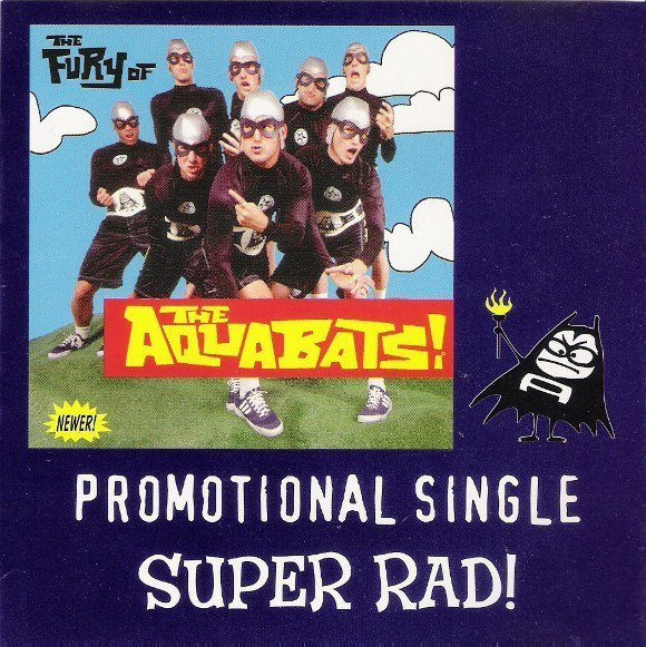 The Aquabats - Super Rad!