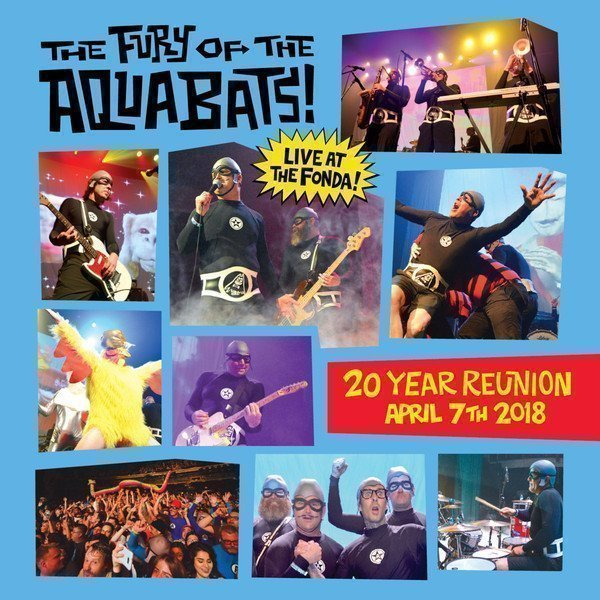 The Aquabats - The Fury Of The Aquabats! Live At The Fonda! (20 Year Reunion)