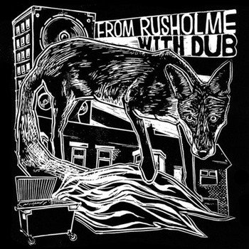 The Autonomads - From Rusholme With Dub