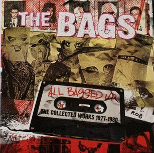 The Bags - All Bagged Up: The Collected Works 1977-1980