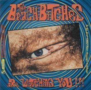 The Beach Bitches - Are Watching You !!!
