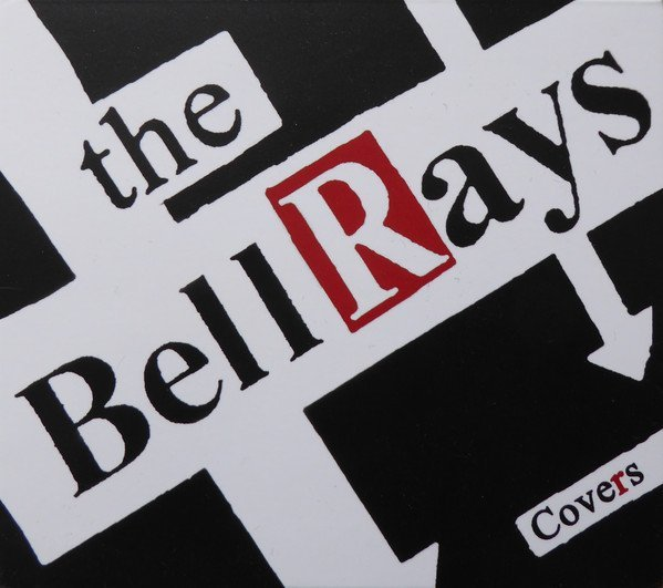The Bellrays - Covers