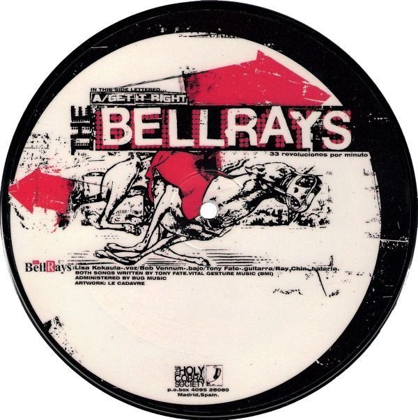 The Bellrays - Get It Right / Chain On You