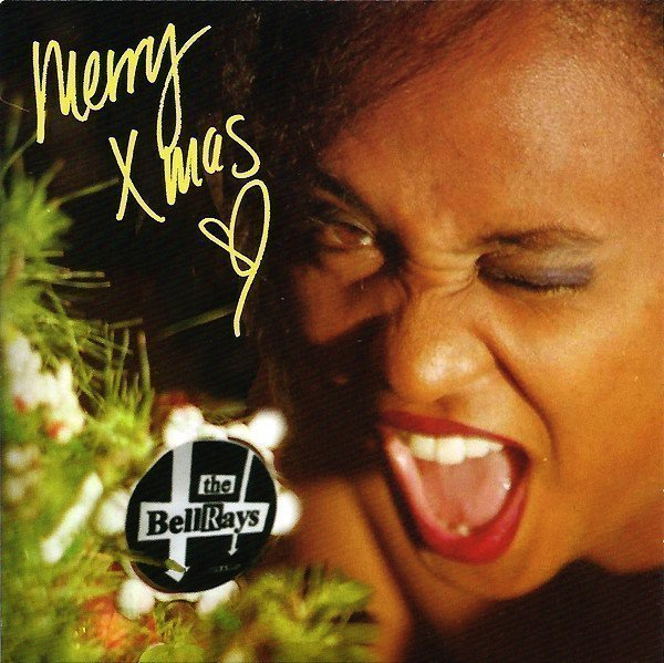 The Bellrays - Merry Xmas, Love The BellRays