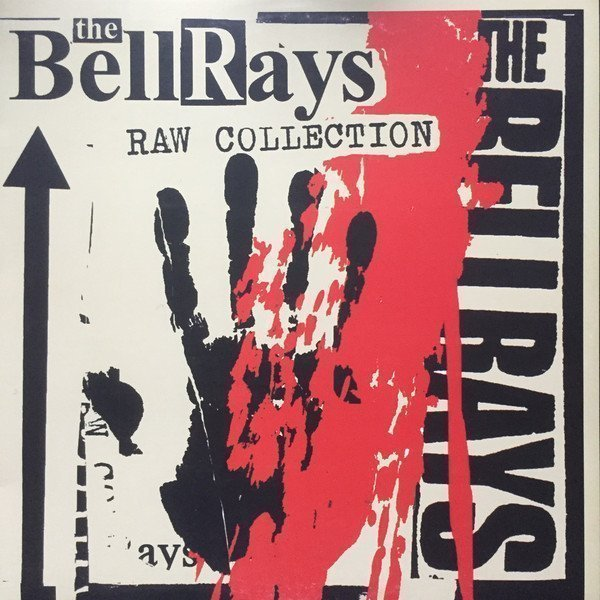The Bellrays - Raw Collection