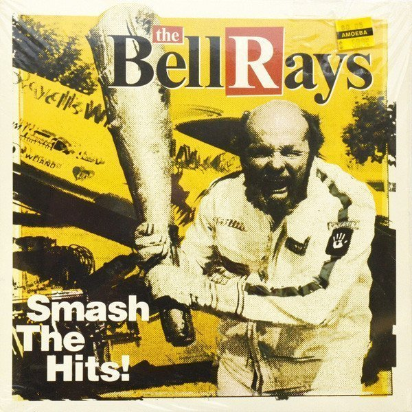 The Bellrays - Smash The Hits!