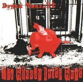 The Bloody Irish Boys - Drunk Tonight