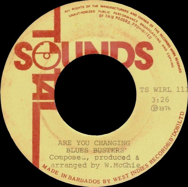 The Blues Busters - Are You Changing / Magic Lady