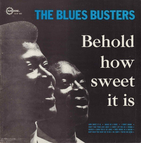 The Blues Busters - Behold... How Sweet It Is