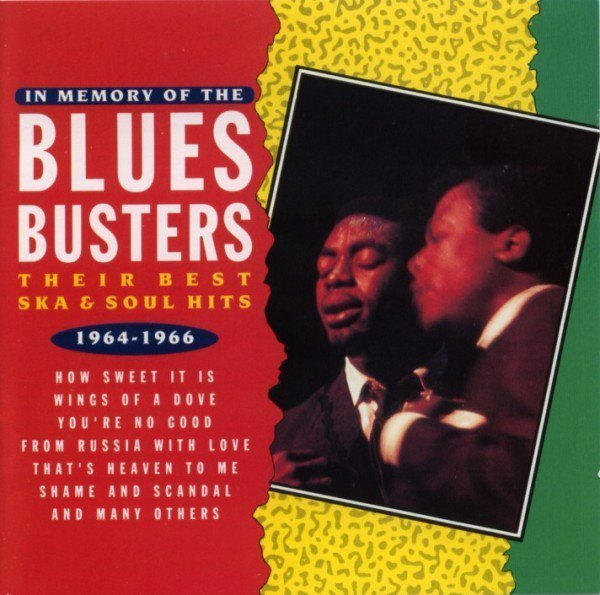 The Blues Busters - In Memory Of The Blues Busters. Their Best Ska & Soul Hits 1964-1966