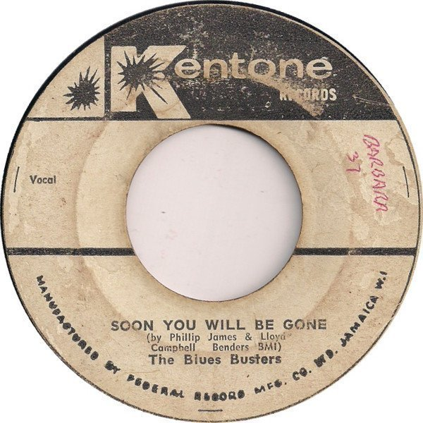 The Blues Busters - Soon You Will Be Gone / Donna