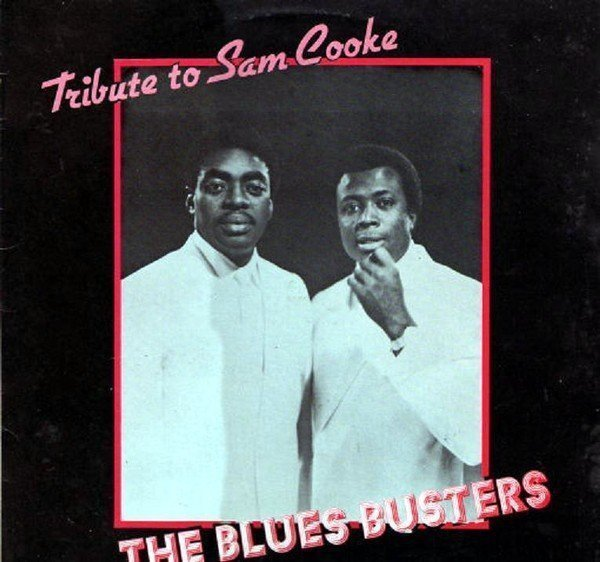 The Blues Busters - Tribute To Sam Cooke