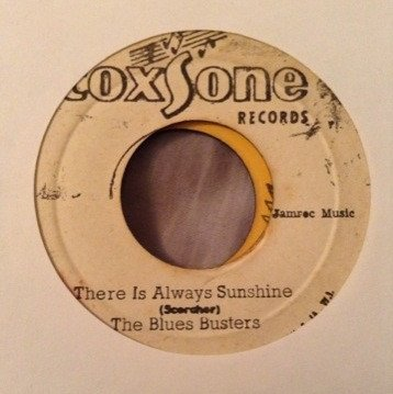 The Blues Busters - You Had It All Wrong / There Is Always Sunshine