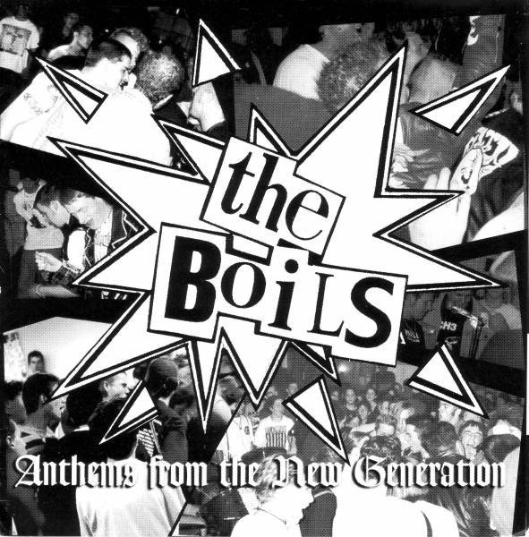 The Boils - Anthems From The New Generation