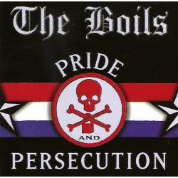 The Boils - Pride & Persecution