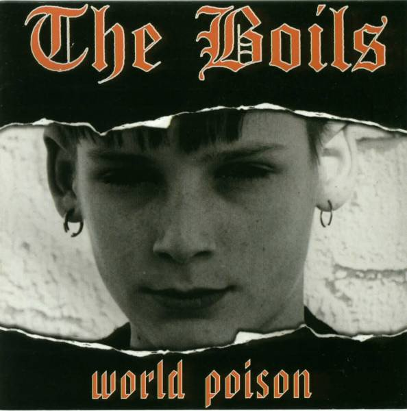 The Boils - World Poison