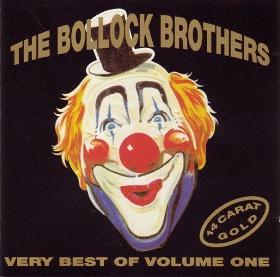 The Bollock Brothers - 14 Carat Gold - Very Best Of Volume One