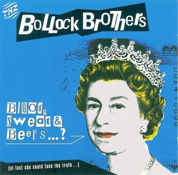 The Bollock Brothers - Blood, Sweat & Beers