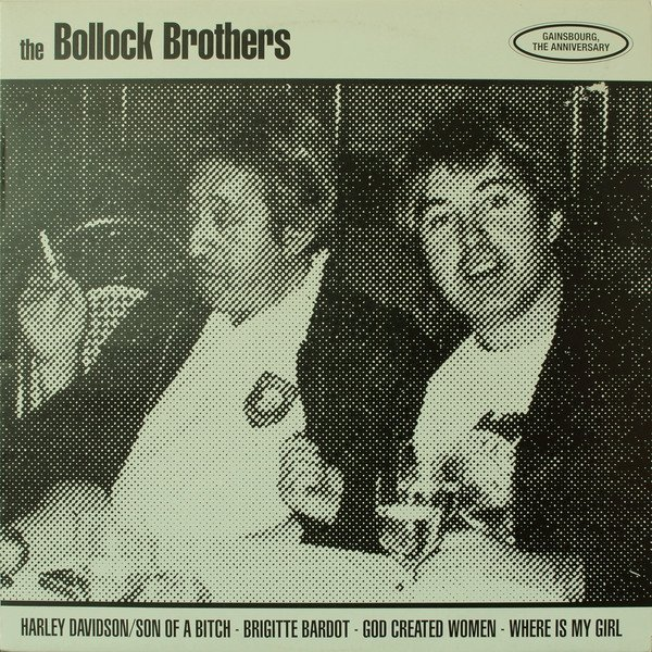 The Bollock Brothers - Gainsbourg, The Anniversary