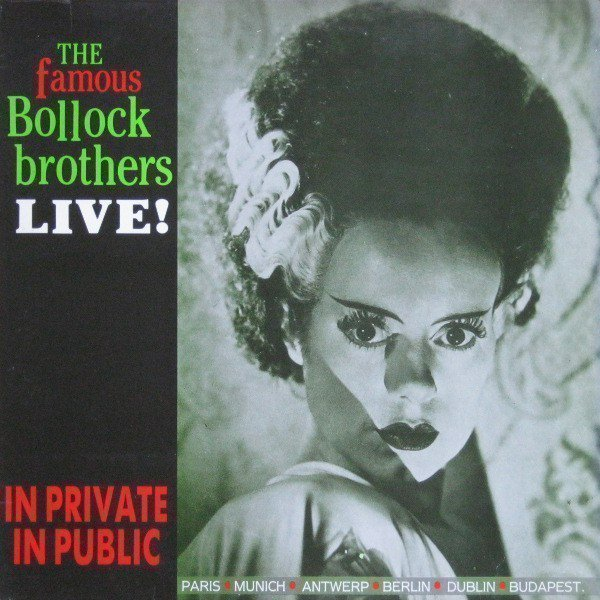 The Bollock Brothers - In Private In Public (Live!)
